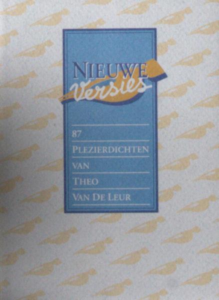 Leur, Theo van de. Nieuwe versies.