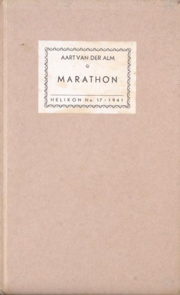 Alm, Aart van der (=N.A. Donkersloot). Marathon.