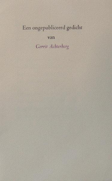 Achterberg, Gerrit. Een ongepubliceerd gedicht.