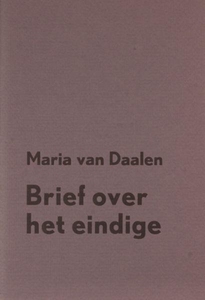 Daalen, Maria van. Brief over het eindige.