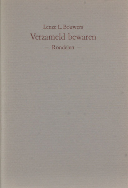 Bouwers, Lenze L. Verzameld bewaren.