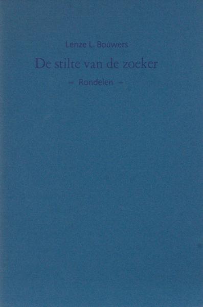 Bouwers, Lenze L. De stilte van de zoeker.