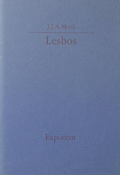 Mooij, J.J.A. Lesbos.
