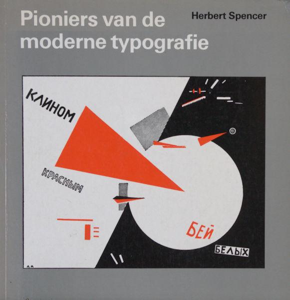 Spencer, Herbert. Pioniers van de moderne typografie.