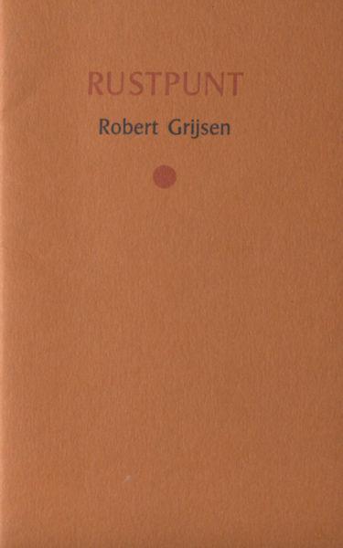Grijsen, Robert. Rustpunt.