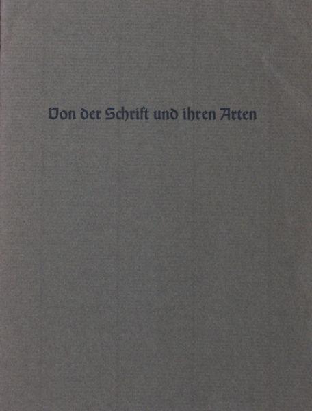 Bauer, Konrad F. Von der Schrift und Ihre Arten.