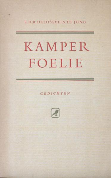 Josselin de Jong, K.H.R. de. Kamperfoelie.