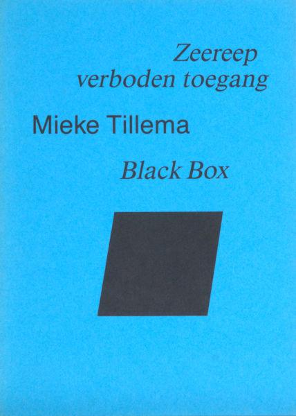 Tillema, Mieke. Zeereep verboden toegang.