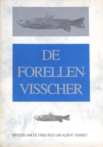 Verwey, Albert (C.M. Boelhouwer ed.). De forellenvischer.