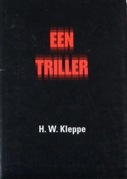 Kleppe, H.W. Een thriler.