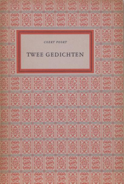Poort, Coert. Twee gedichten.