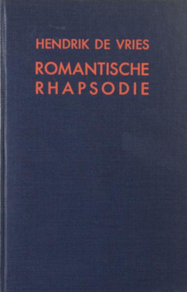 Vries, Hendrik de. Romantische rhapsodie. Vertaalde gedichten.