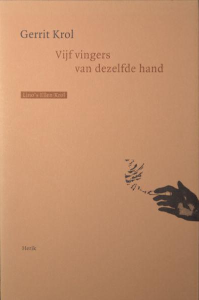Krol, Gerrit. Vijf vingers van dezelfde hand.