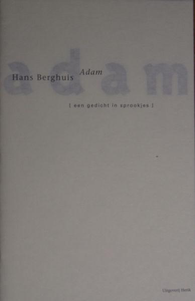 Berghuis, Hans. Adam.