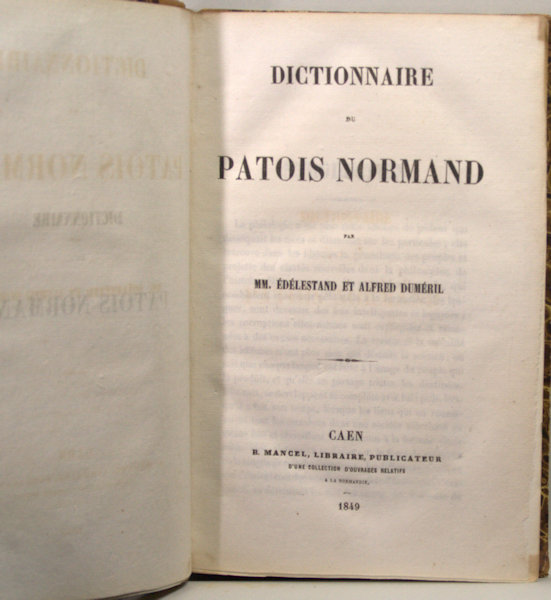 Édélestand, MM & Alfred Duméril. Dictionnaire du Patois Normand.