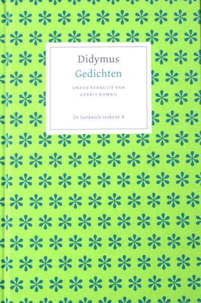 Didymus (=T.J. Werndly, 1830 - 1860). Gedichten.