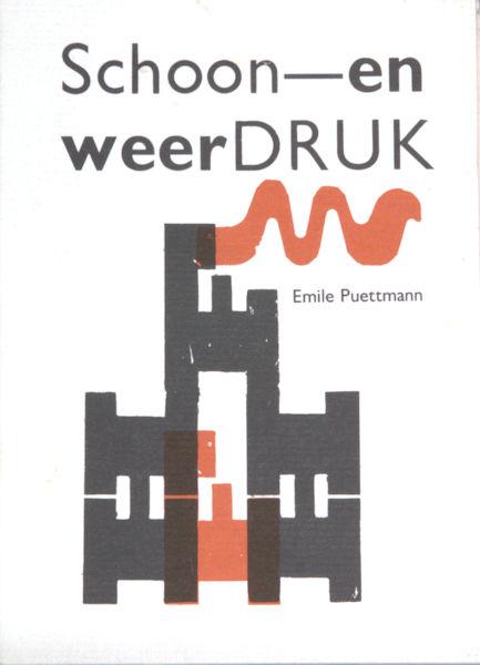 Puettmann, Emile (keuze teksten + illustraties). Schoon en weer in druk.