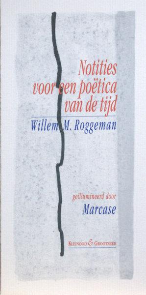 Roggeman, Willem M. Notities voor een poëtica van de tijd.