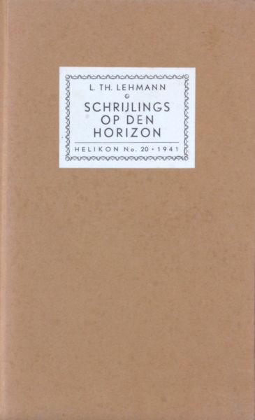 Lehmann, L.Th. Schrijlings op den horizon.