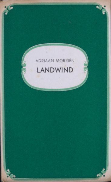 Morriën, Adriaan. Landwind.