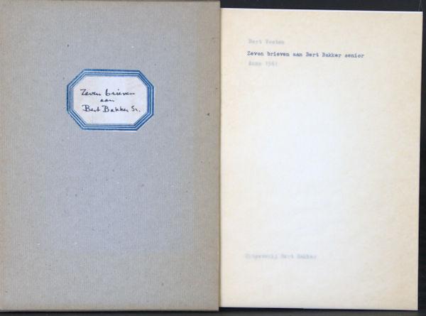 Voeten, Bert. Zeven brieven aan Bert Bakker senior. Anno 1961.