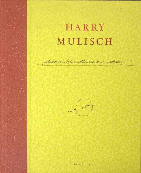 Mulisch, Harry. Moderne atoomtheorie voor iedereen. Fragment.
