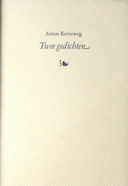 Korteweg, Anton. Twee gedichten.