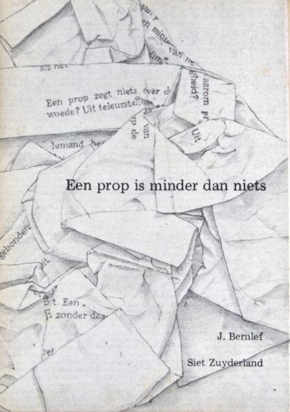 Bernlef, J. Een prop is minder dan niets.