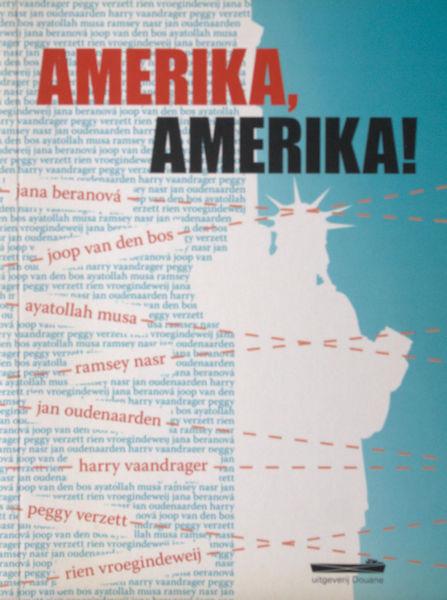 Beranová, Jana, Ramsey Nasr, Harry Vaandrager e.a. Amerika, Amerika.