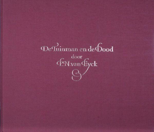 Eyck, P.N. van. De tuinman en de dood.