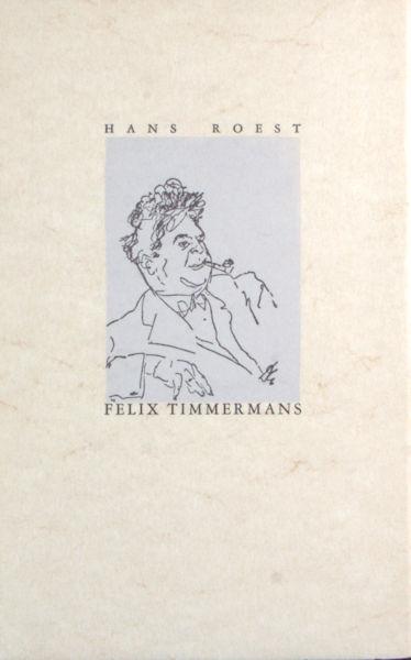 Roest, Hans. Felix Timmermans. Rond het ontstaan van het kindeken Jezus in Vlaanderen.