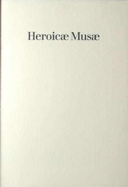 Gruterus, Janus. Heroicae Musae.