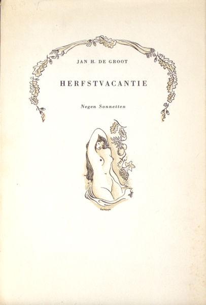 Groot, Jan H. de. Herfstvacantie - Negen Sonnetten.