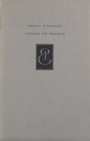 Piccardt, Engel (=Hans Warren). Sperma en tranen.