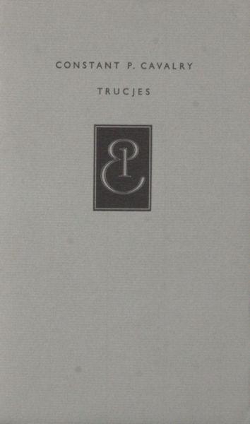 Cavalry, Constant P. (= Martin Ros). Trucjes.