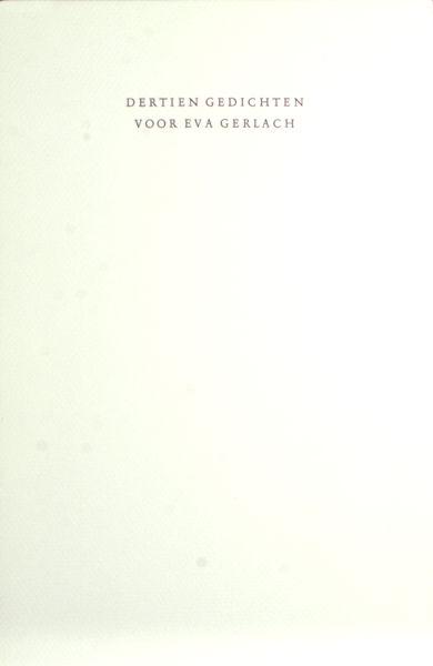 Barnard, Benno e.a. Dertien gedichten voor Eva Gerlach.