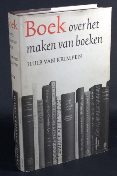 Krimpen, Huub van. Boek. Over het maken van boeken.