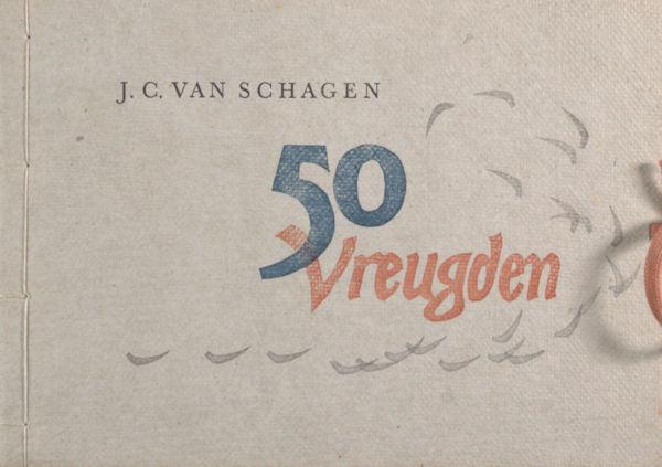 Schagen, J.C. van. 50 vreugden.