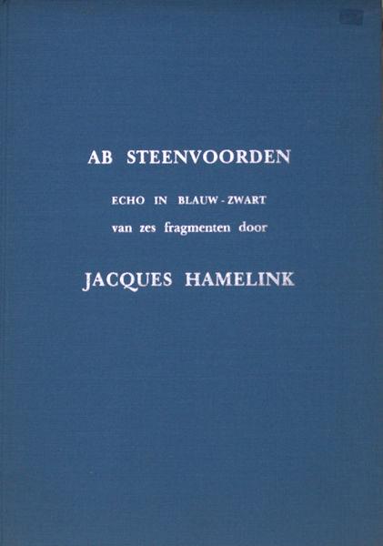 Hamelink, Jacques & Ab Steenvoorden (etsen). Echo in blauw-zwart van zes fragmenten door Jacques Hamelink.