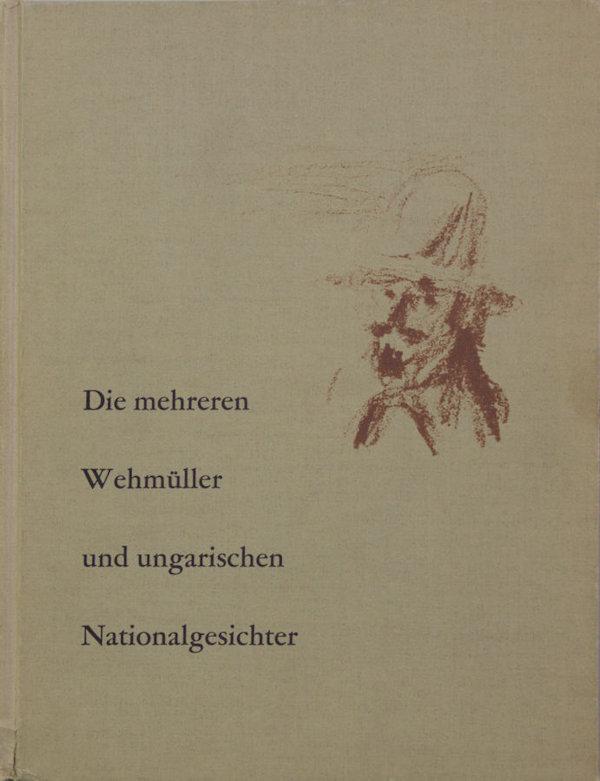 Brentano, Clements. Die mehreren Wehmuller und ungarischen Nationalgesichter.