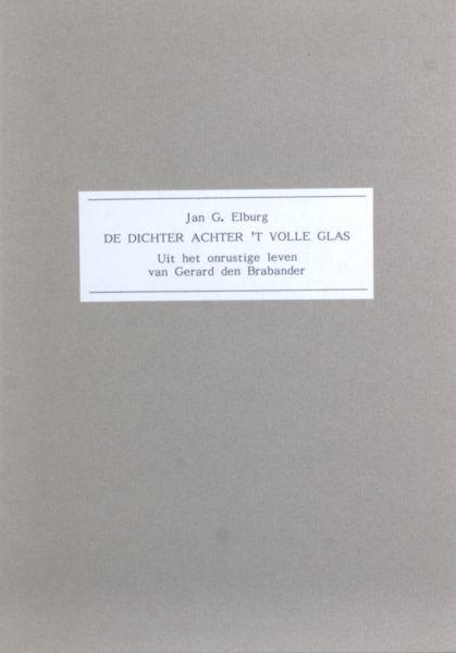 Elburg, Jan G. De dichter achter 't volle glas.