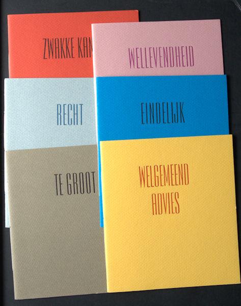 Graaf, W. de. Welgemeend advies / Eindelijk / Wellevendheid / Zwakke kanten. Notities over Antony Kok / Te groot / Recht.