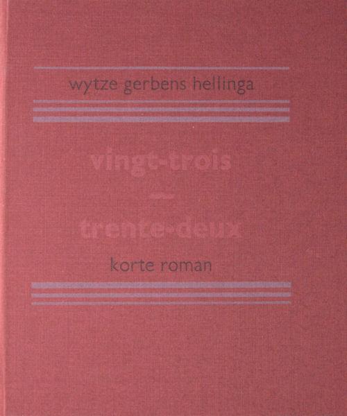 Hellinga, Wytze Gerben. Vingt-trois - trente-deux.