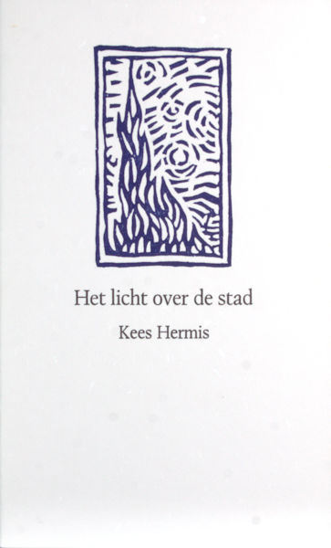 Hermis, Kees. Het licht over de stad.