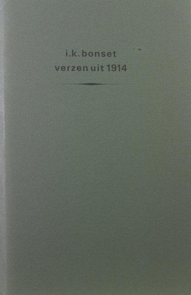 Bonset, I.K. (= Theo van Doesburg). Verzen uit 1914.