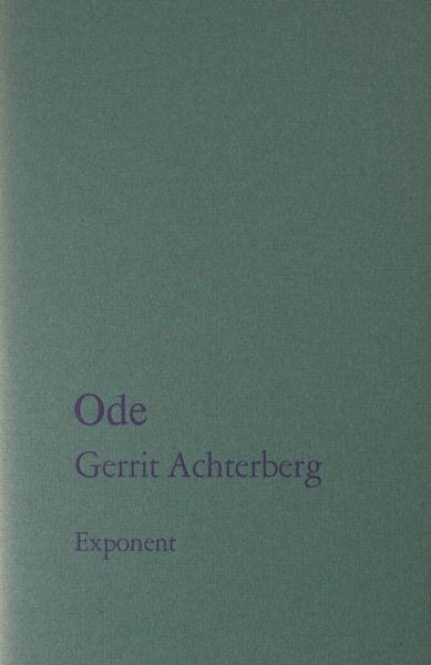 Achterberg, Gerrit. Ode.