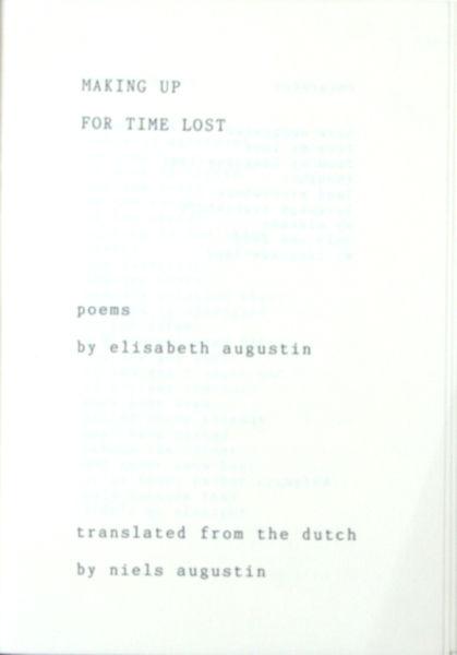 Augustin, Elisabeth. Making up for time lost.