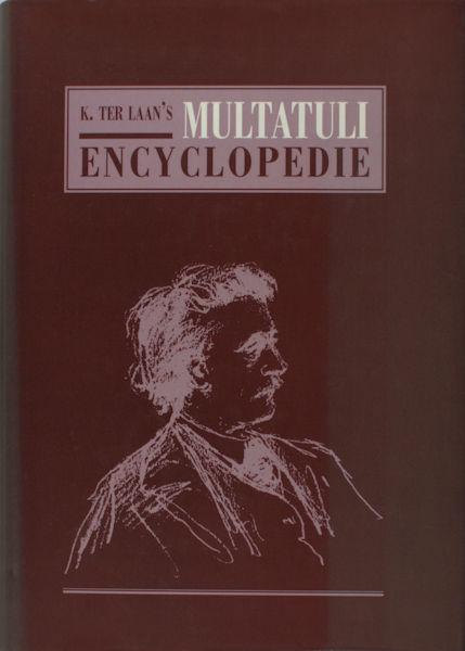 Keijsper, Chantal. K. ter Laan's Multatuli Encyclopedie.