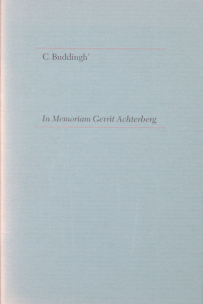 Achterberg - Buddingh', C. In Memoriam Gerrit Achterberg.