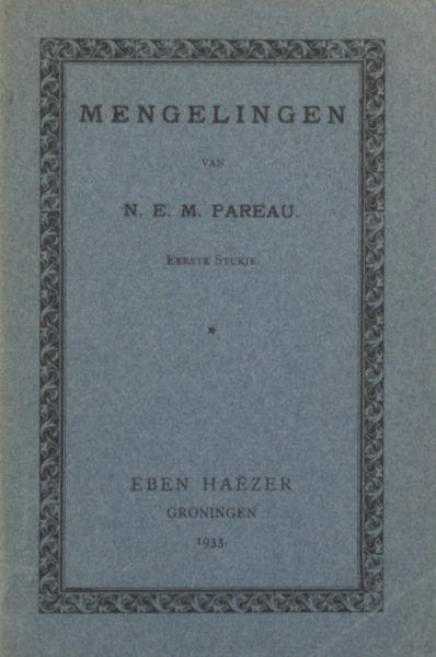 Pareau, N.E.M. (= Hendrik Jan Scheltema). Mengelingen. Eerste stukje